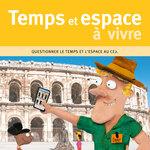 Miniature de présentation de l'ouvrage pédagogique Temps et Espace à vivre CE2 publié par ACCÈS Éditions.