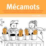 Zoom sur l'illustration du livre pédagogique Mécamots avec un résumé bref du but éducatif de l'ouvrage.