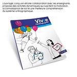 Mise en situation de l'ouvrage pédagogique Viv(r)e l'Orthographe publié par ACCÈS Éditions et explication sur sa conception.