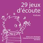 Focus sur l'image d'illustration de l'ouvrage pédagogique 29 Jeux d'Écoute 4 à 6 ans publié par ACCÈS Éditions.