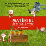 Miniature de présentation du coffret pédagogique Sciences à vivre maternelle publié par ACCÈS Éditions