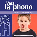 Un enfant imite un son sur la couverture du livre pédagogique Vers la phono grande section publié par Accès Éditions.