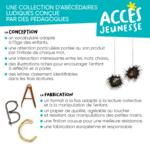 Explication des points clés de la conception et de la fabrication de la collection Mes Premiers Abécédaires d'ACCÈS Jeunesse.