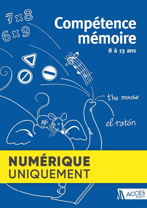 Couverture du livre pédagogique Compétence Mémoire 8 à 13 ans sur laquelle un éléphant et une souris s'amusent avec un livre.