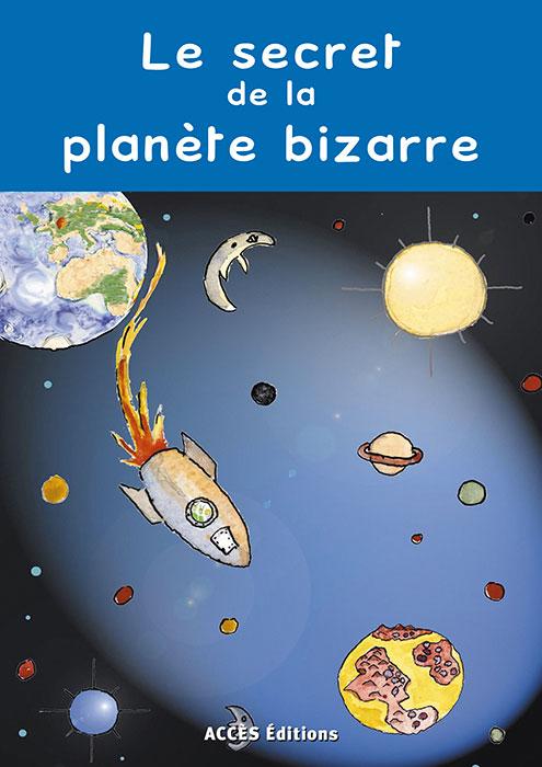 Couverture du livre Le Secret de la Planète Bizarre, Lire avec Patati et Patata illustrée par une fusée voyageant dans l'espace.