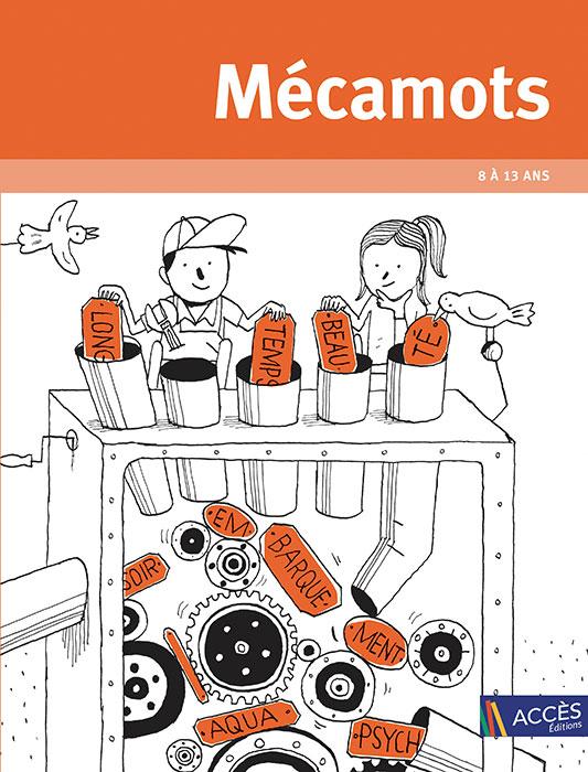 Couverture de l'ouvrage pédagogique Mécamots illustré par des enfants qui mettent des bouts de mots dans une machine à mots.
