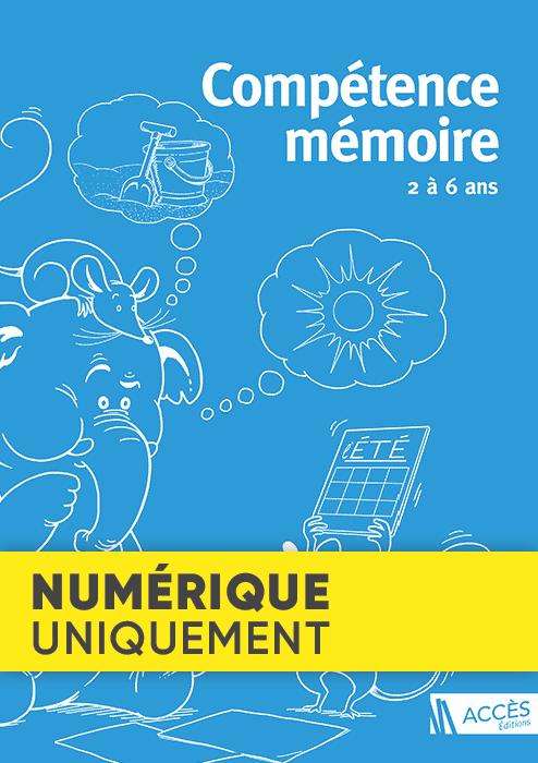 Un éléphant et une souris font des jeux de mémorisation sur la couverture du livre pédagogique Compétence Mémoire 2 à 6 ans.