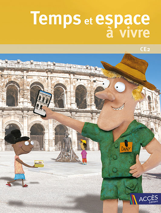 Couverture du livre pédagogique Temps et Espace à vivre CE2 illustrée par un guide qui photographie les arènes de Nîmes.