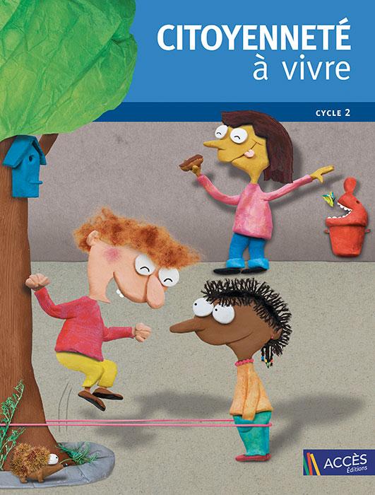 Couverture de l'ouvrage pédagogique Citoyenneté à vivre Cycle 2 illustrée par des enfants qui jouent dans une cours d'école.