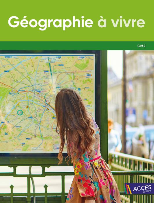 Couverture de l'ouvrage pédagogique Géographie à vivre CM2 sur laquelle une jeune femme regarde un plan de métro.