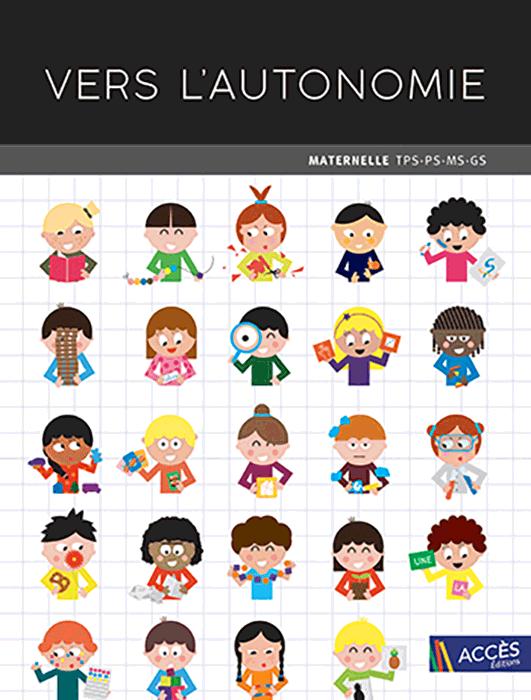 Dessin d'enfants qui font des activités manuelles sur la couverture de l'ouvrage pédagogique Vers l'autonomie d'Accès Éditions.