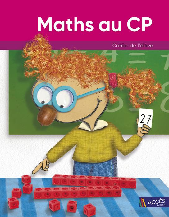 Dessin d'un enfant qui résout un problème de Maths sur la couverture du Cahier de l'Élève Maths au CP d'ACCÈS Éditions.