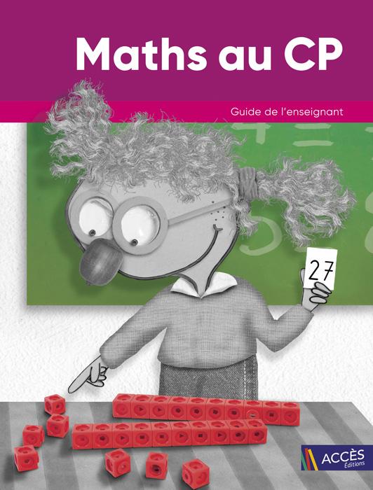 Dessins d'un enfant qui résout un problème de Maths sur la couverture du Guide de l'Enseignant Maths au CP d'ACCÈS Éditions.