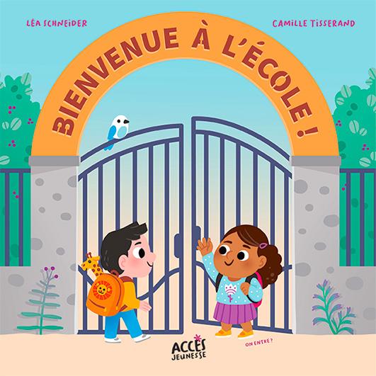Couverture du livre jeunesse Bienvenue à l'école illustrée par deux enfants qui se saluent devant le portail de l'école.