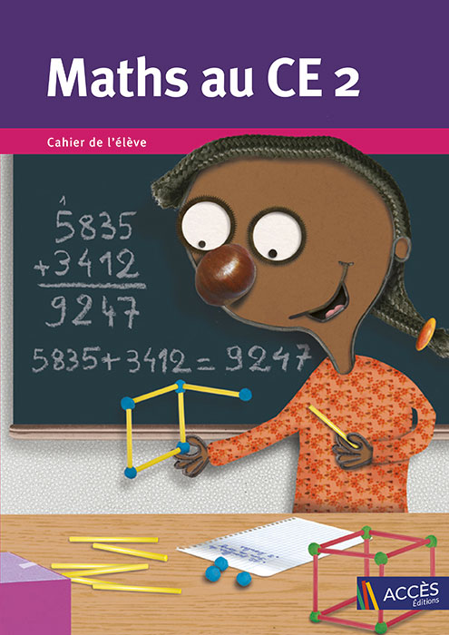 Enfant fabriquant un cube avec des bâtonnets sur la couverture du Cahier de l'élève Maths au CE2 publié par ACCÈS Éditions.