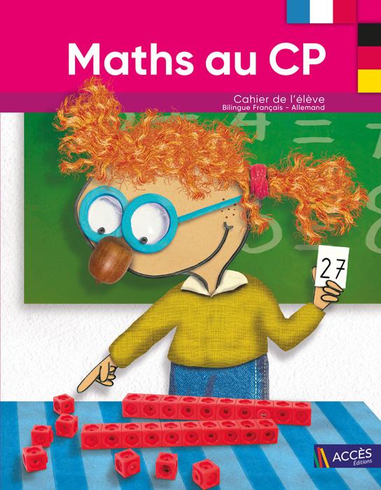 Dessin d'enfant qui résout un problème de Maths sur la couverture du Cahier de l'Élève Bilingue Maths au CP d'ACCÈS Éditions.