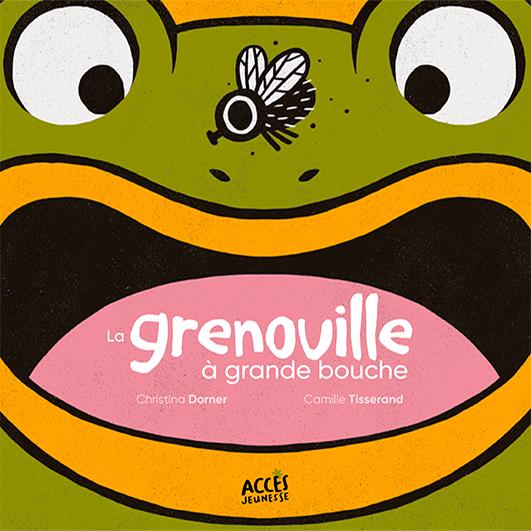 Couverture du livre jeunesse La grenouille à la grande bouche d'Accès Jeunesse illustrée par une grenouille qui s'apprête à manger une mouche.