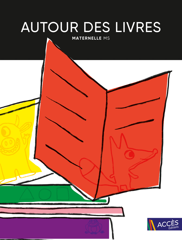 Couverture de l'ouvrage pédagogique Autour des Livres MS d'Accès Éditions illustrée par des dessins de livres colorés.