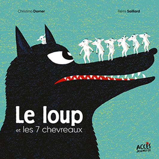 Couverture de l'album jeunesse Le loup et les 7 chevreaux d'ACCÈS Jeunesse illustrée par 7 chevreaux en équilibre sur la tête d'un loup noir.